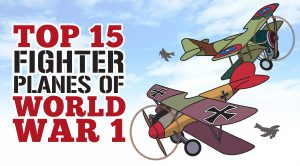 Top 15 Fighter Planes Of WWI- These Are Absolutely Beautiful