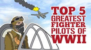 The Top 5 Greatest Fighter Pilots Of World War II