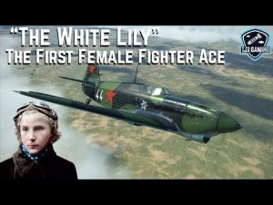 "The First Female Fighter Ace ""The White Lily"" Lydia Litvyak – Her Historical Flight Sim"